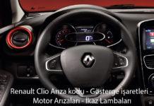 Renault Clio Arıza kodu - Gösterge işaretleri - Motor Arızaları - İkaz Lambaları